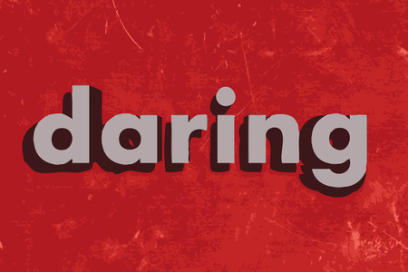 daring: daring vector word on red concrete wall