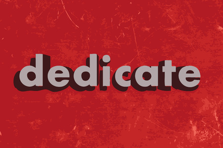 dedicate: dedicate vector word on red concrete wall Illustration