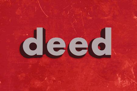 deed: palabra escritura del vector en rojo muro de hormig�n Vectores