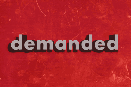 demanded: demanded vector word on red concrete wall