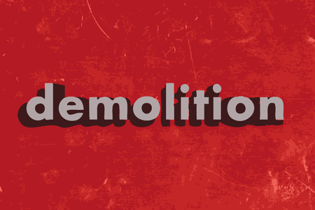 demolition: demolition vector word on red concrete wall