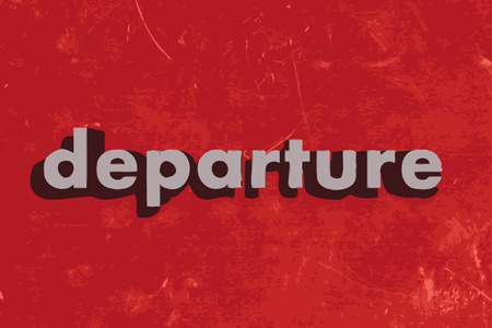 departure: departure vector word on red concrete wall