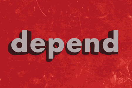 depend: depend vector word on red concrete wall