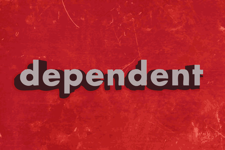 dependent: dependent vector word on red concrete wall