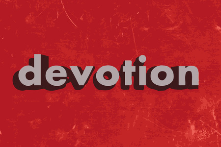 devotion: devotion vector word on red concrete wall