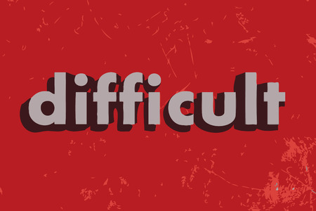 difficult: difficult vector word on red concrete wall