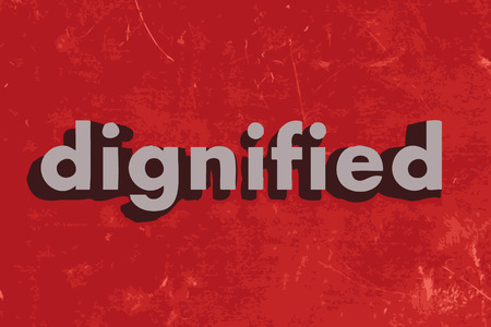 dignified: dignified vector word on red concrete wall