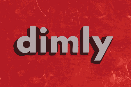 dimly: dimly vector word on red concrete wall