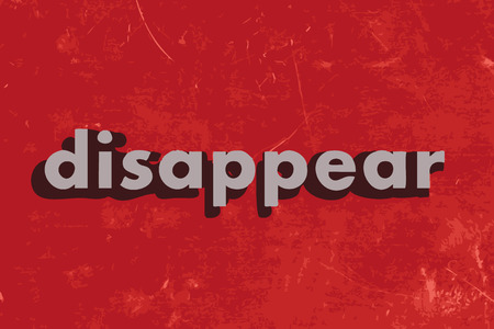 disappear: disappear vector word on red concrete wall