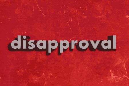 disapproval: disapproval vector word on red concrete wall