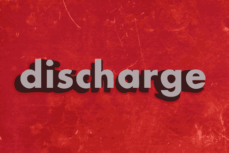 discharge: discharge vector word on red concrete wall
