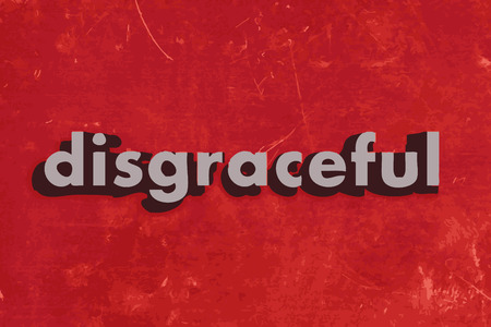 disgraceful: disgraceful vector word on red concrete wall Illustration