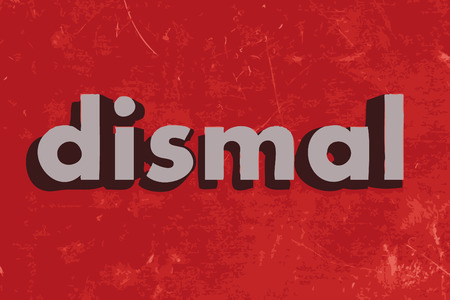 dismal: dismal vector word on red concrete wall Illustration