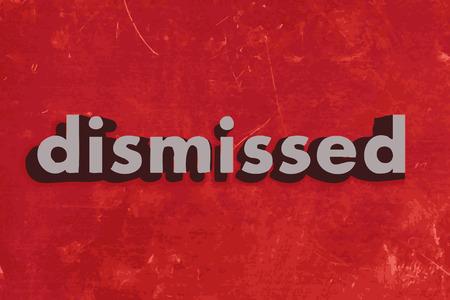 dismissed: dismissed vector word on red concrete wall Illustration