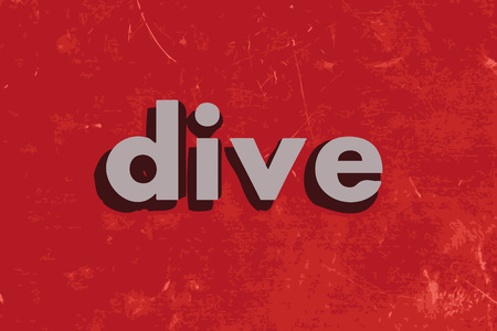 dive: dive vector word on red concrete wall