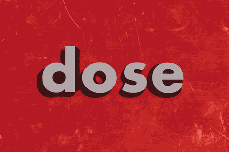 dosage: dose vector word on red concrete wall