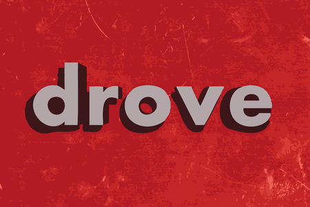 drove: drove vector word on red concrete wall