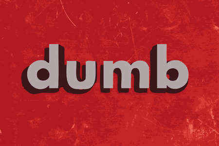 dumb: dumb vector word on red concrete wall Illustration