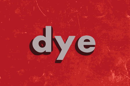 dye vector word on red concrete wall