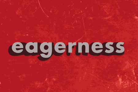eagerness: eagerness vector word on red concrete wall