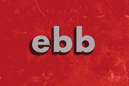 ebb: ebb vector word on red concrete wall