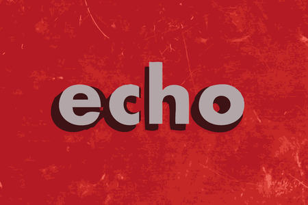 echo: echo vector word on red concrete wall