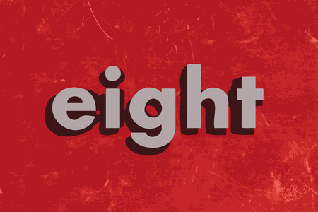 eight: eight vector word on red concrete wall