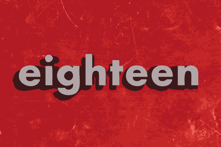 eighteen: eighteen vector word on red concrete wall