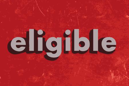 eligible: palabra vector elegibles en rojo muro de hormig�n