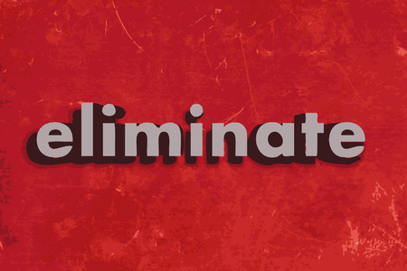 eliminate: eliminate vector word on red concrete wall Illustration