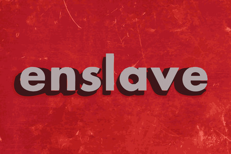 enslave: enslave vector word on red concrete wall