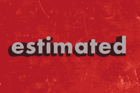 estimated: estimated vector word on red concrete wall Illustration