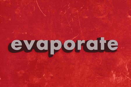 evaporarse: evaporar palabra vector en rojo muro de hormig�n Vectores