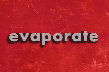 evaporate: evaporate vector word on red concrete wall