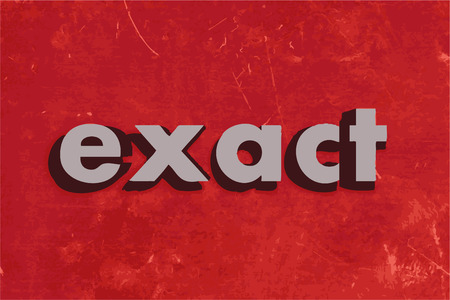 exact: exact vector word on red concrete wall