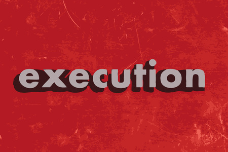 execution: execution vector word on red concrete wall