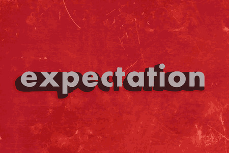 expectation: expectation vector word on red concrete wall