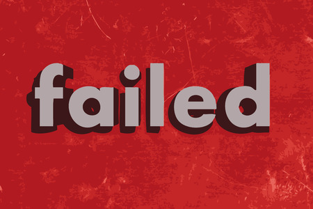 failed: failed vector word on red concrete wall Illustration