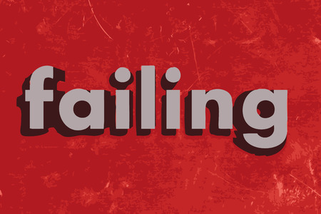 failing: failing vector word on red concrete wall