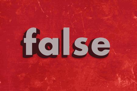 false: false vector word on red concrete wall