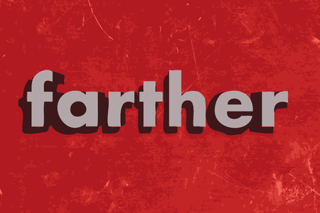 farther: farther vector word on red concrete wall