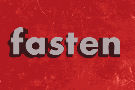 to fasten: fasten vector word on red concrete wall Illustration