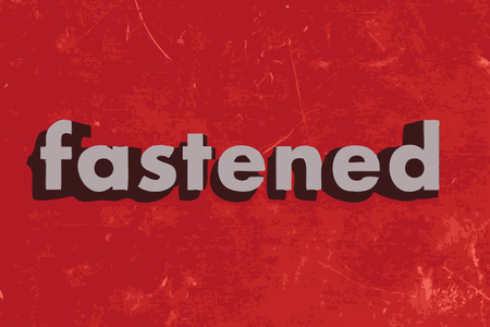 fastened: fastened vector word on red concrete wall