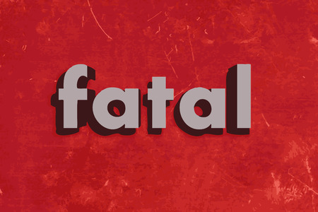fatal: fatal vector word on red concrete wall