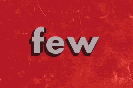 few: few vector word on red concrete wall