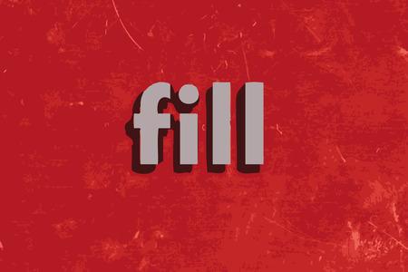 spachteln: f�llen vektor wort auf rotem Betonwand Illustration