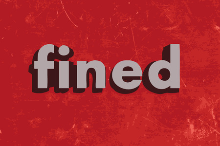 fined: fined vector word on red concrete wall