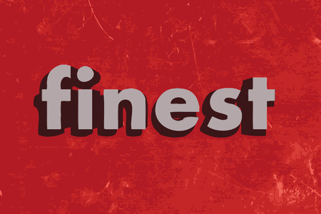 finest: finest vector word on red concrete wall