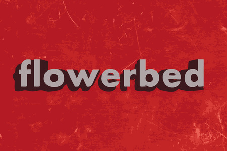 flowerbed: flowerbed word on red concrete wall