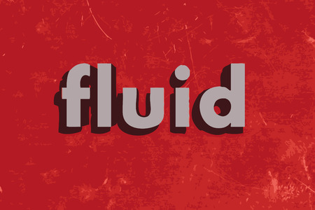 fluids: fluid word on red concrete wall